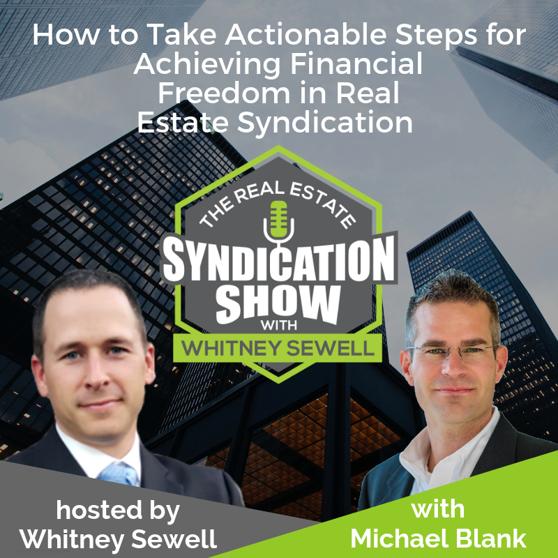 real estate syndication, real estate deal and real estate investing