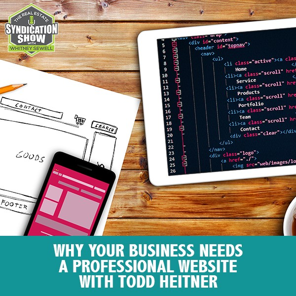 WS178: Why Your Business Needs A Professional Website with Todd Heitner