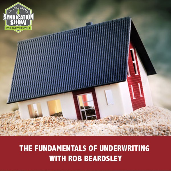 WS186: The Fundamentals Of Underwriting with Rob Beardsley