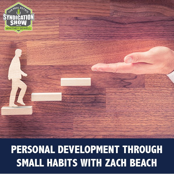 WS221: Personal Development Through Small Habits with Zach Beach