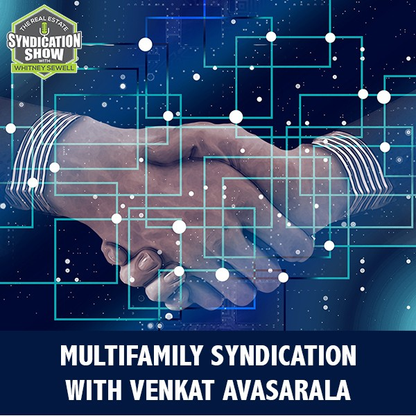 WS245: Multifamily Syndication with Venkat Avasarala