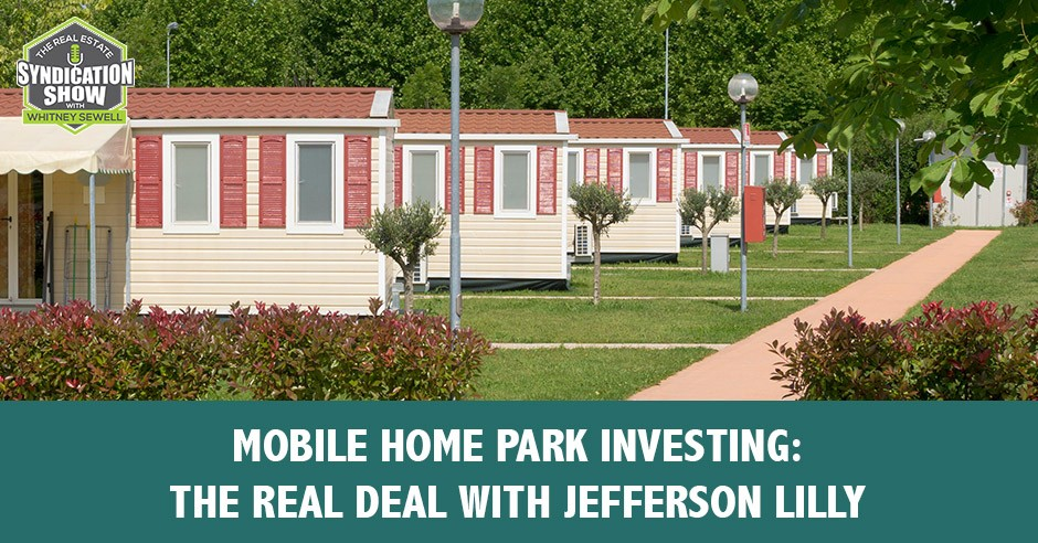 RES 256   Mobile Home Park Investing
