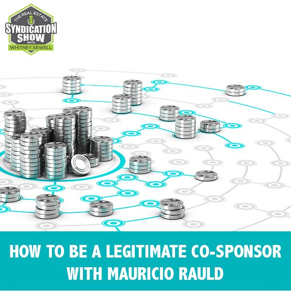 WS262: How To Be A Legitimate Co-Sponsor with Mauricio Rauld