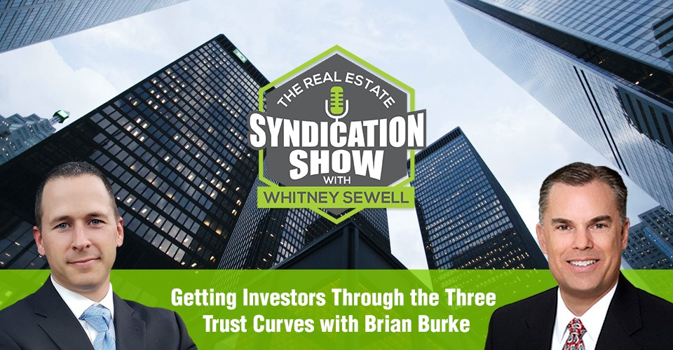 WS310: Getting Investors Through the Three Trust Curves with Brian Burke
