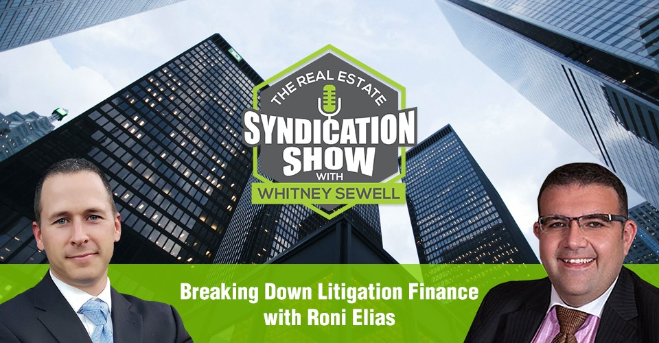 WS288: Breaking Down Litigation Finance with Roni Elias