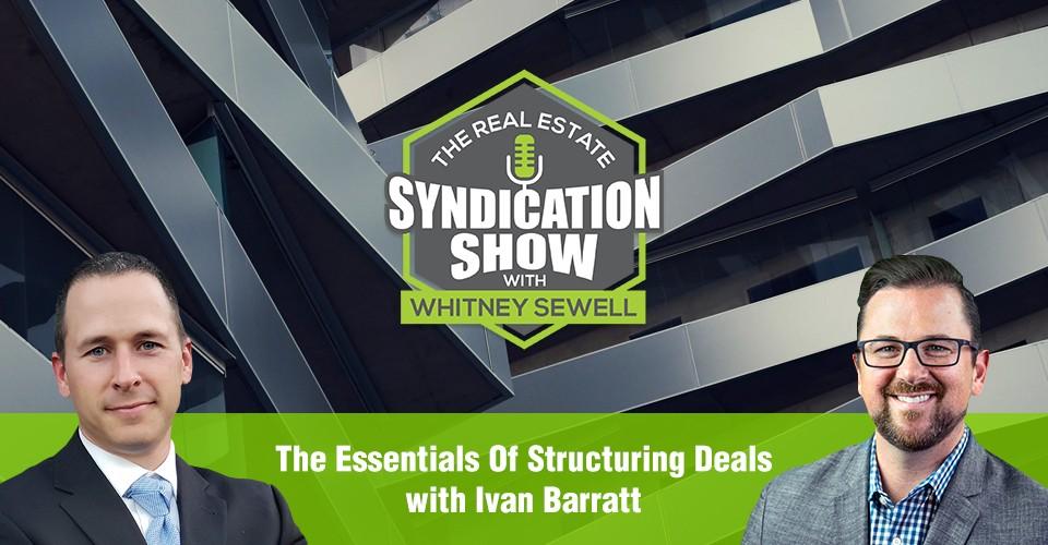 WS292: The Essentials Of Structuring Deals with Ivan Barratt