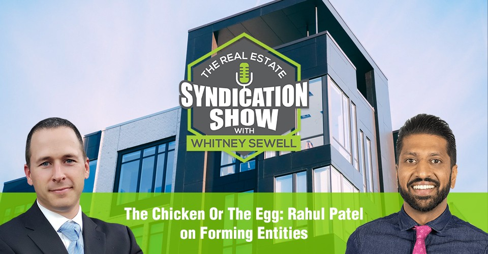 WS294: The Chicken Or The Egg: Rahul Patel on Forming Entities