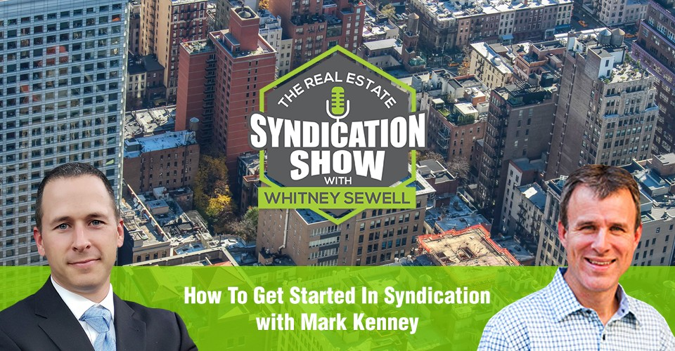 WS295: How To Get Started In Syndication with Mark Kenney
