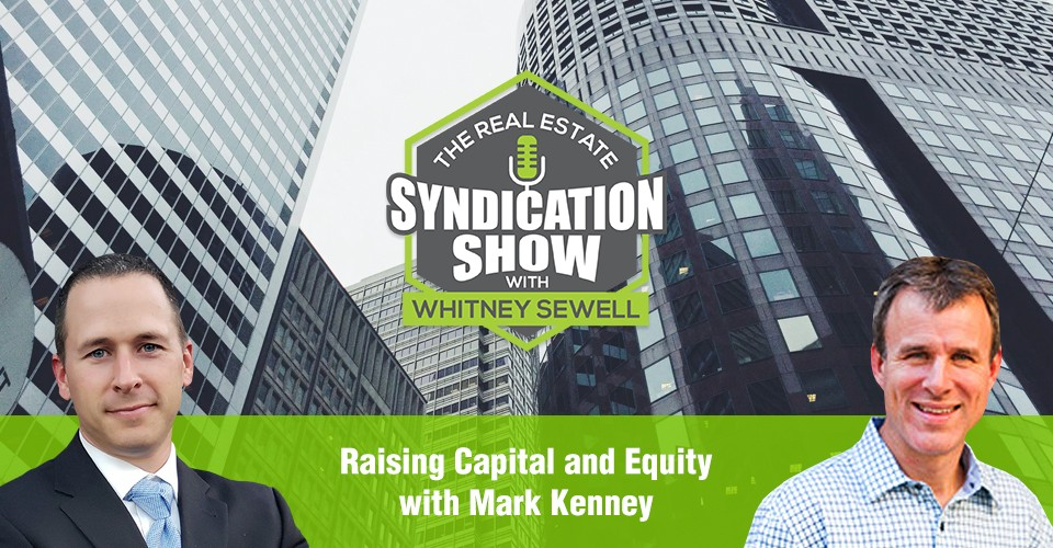 WS296: Raising Capital and Equity with Mark Kenney