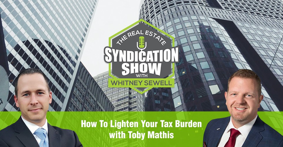 WS298: How To Lighten Your Tax Burden with Toby Mathis