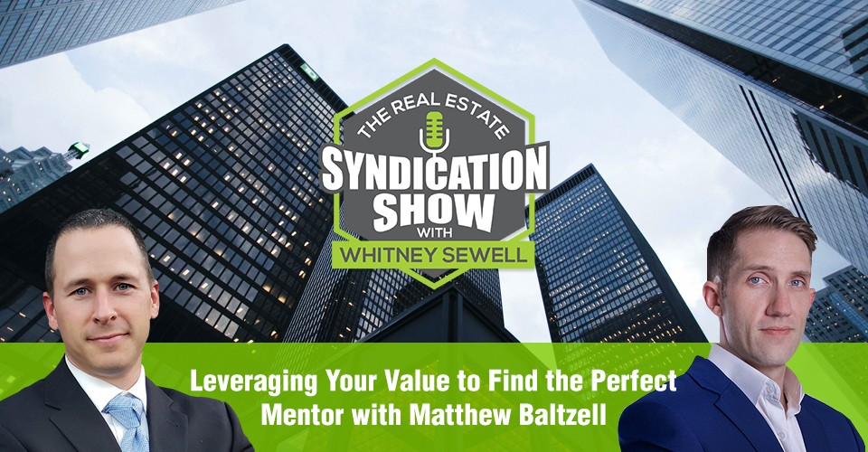 WS305: Leveraging Your Value to Find the Perfect Mentor with Matthew Baltzell
