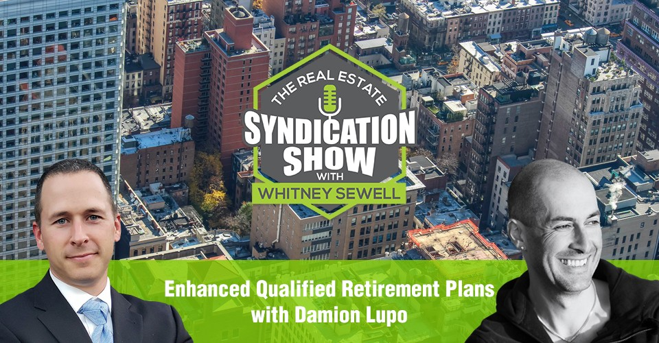 WS307: Enhanced Qualified Retirement Plans with Damion Lupo