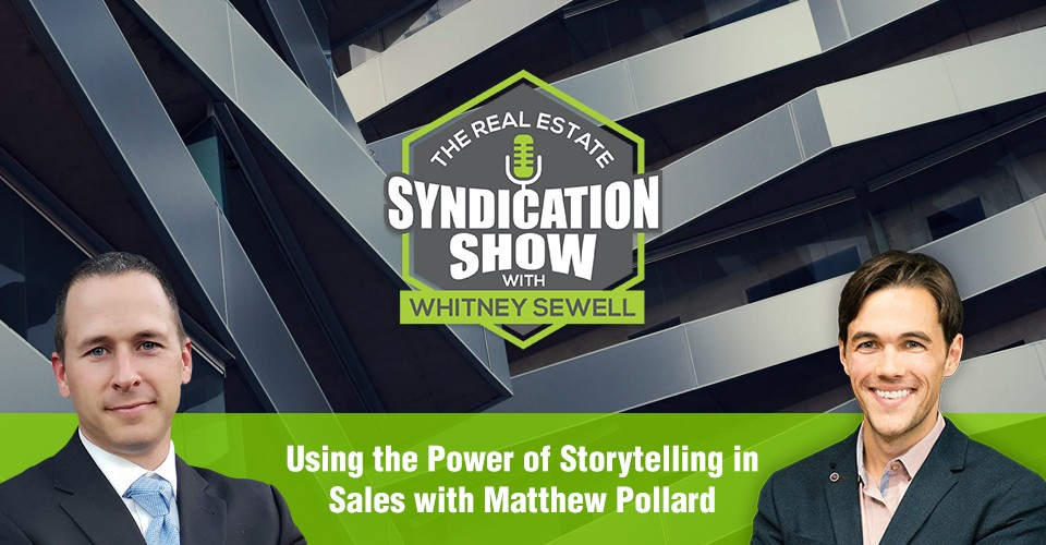 WS309: Using the Power of Storytelling in Sales with Matthew Pollard