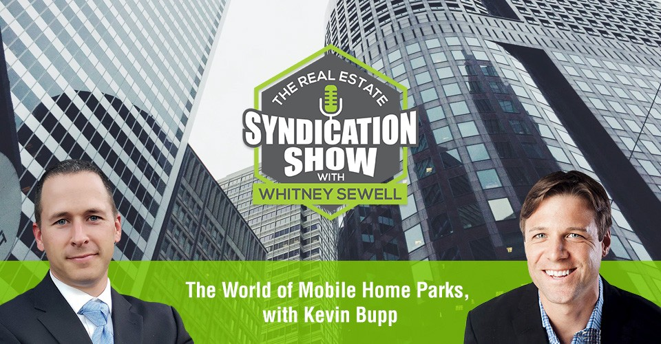 WS318: The World of Mobile Home Parks, with Kevin Bupp