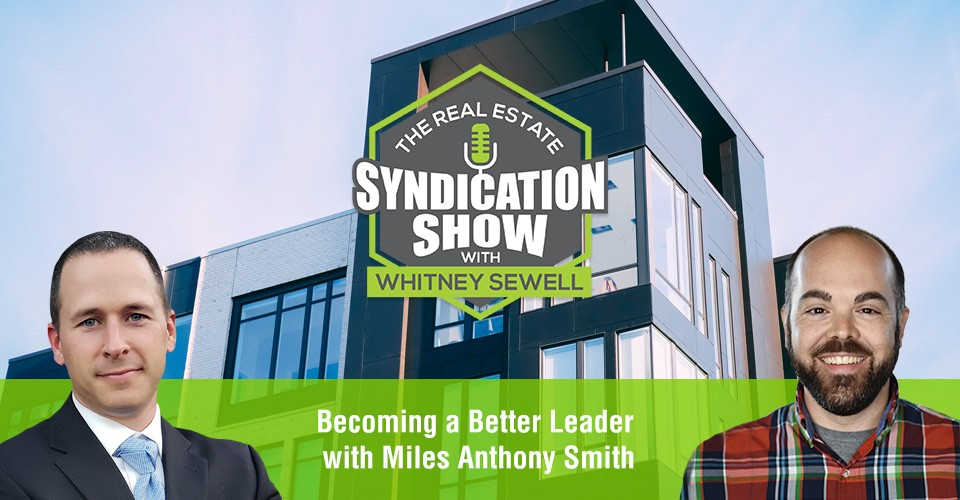 WS326: Becoming a Better Leader with Miles Anthony Smith