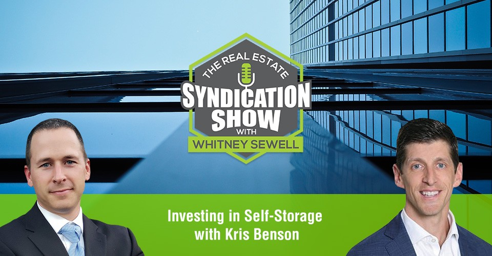 WS343: Investing in Self-Storage with Kris Benson