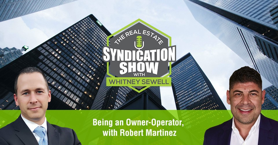 WS345: Being an Owner-Operator with Robert Martinez