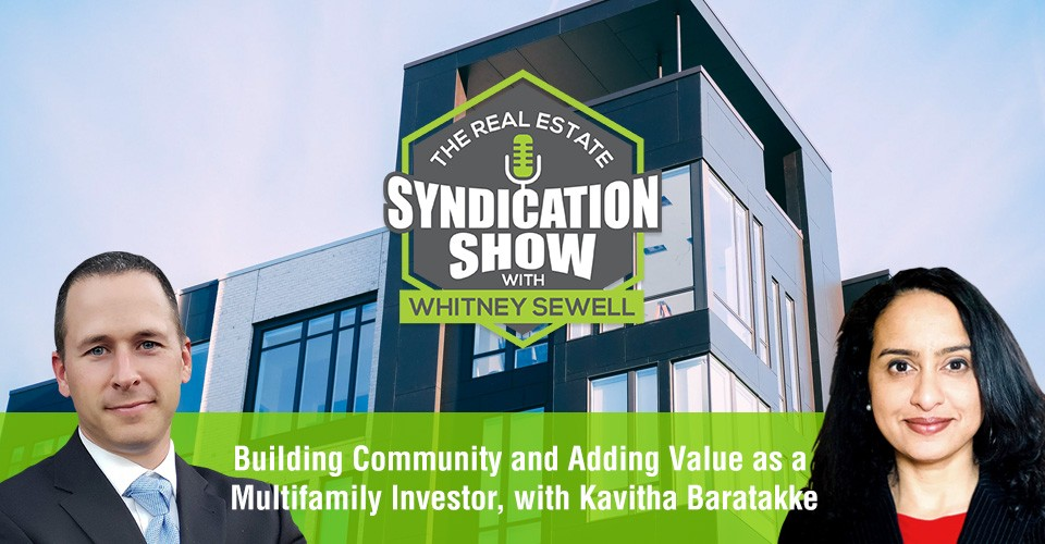 WS346: Building Community and Adding Value as a Multifamily Investor with Kavitha Baratakke