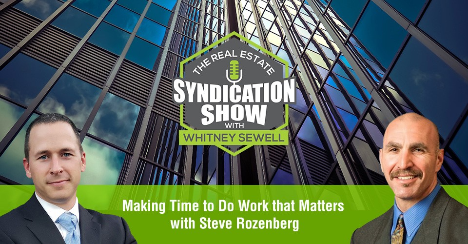 WS350: Making Time to Do Work that Matters with Steve Rozenberg