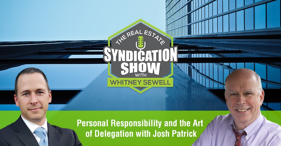 WS353: Personal Responsibility and the Art of Delegation with Josh Patrick