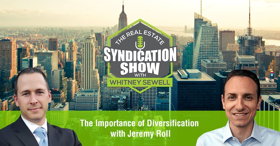 WS354: The Importance of Diversification with Jeremy Roll