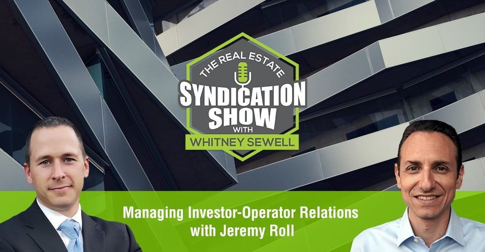 WS369: Managing Investor-Operator Relations with Jeremy Roll
