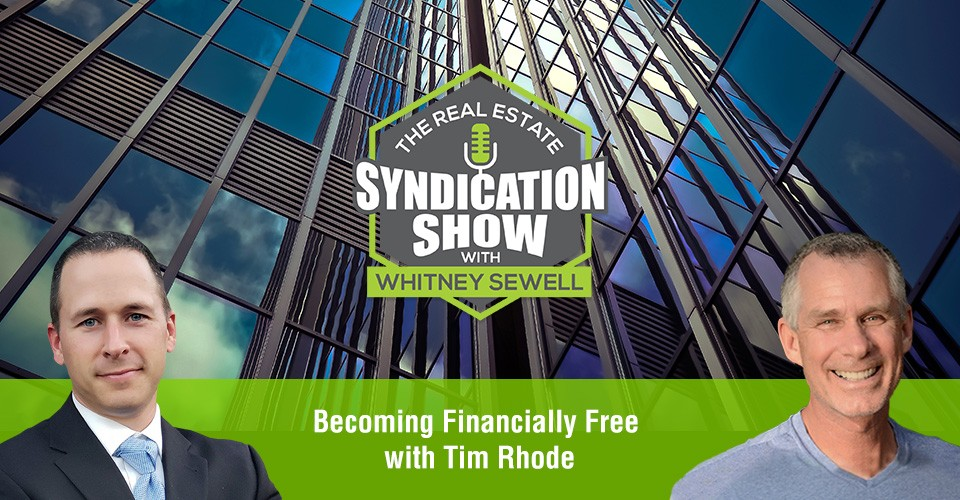 WS380: Becoming Financially Free with Tim Rhode
