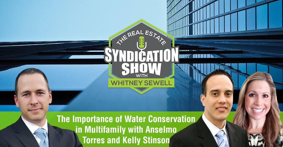 WS383: The Importance of Water Conservation in Multifamily with Anselmo Torres and Kelly Stinson