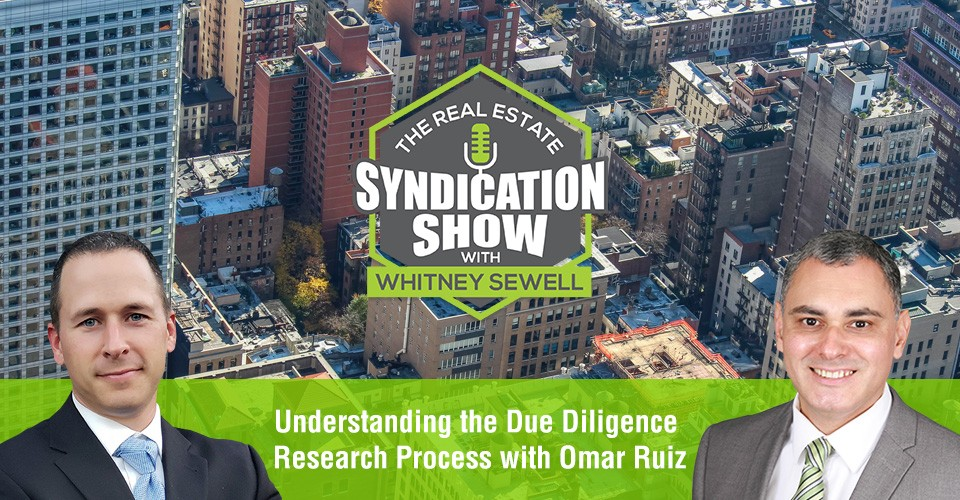 WS387: Understanding the Due Diligence Research Process with Omar Ruiz