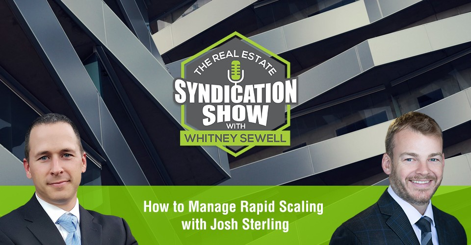 WS399: How to Manage Rapid Scaling with Josh Sterling