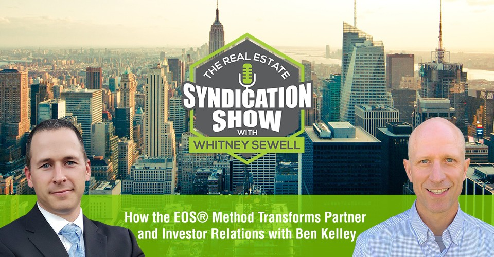 WS404: How the EOS® Method Transforms Partner and Investor Relations with Ben Kelley