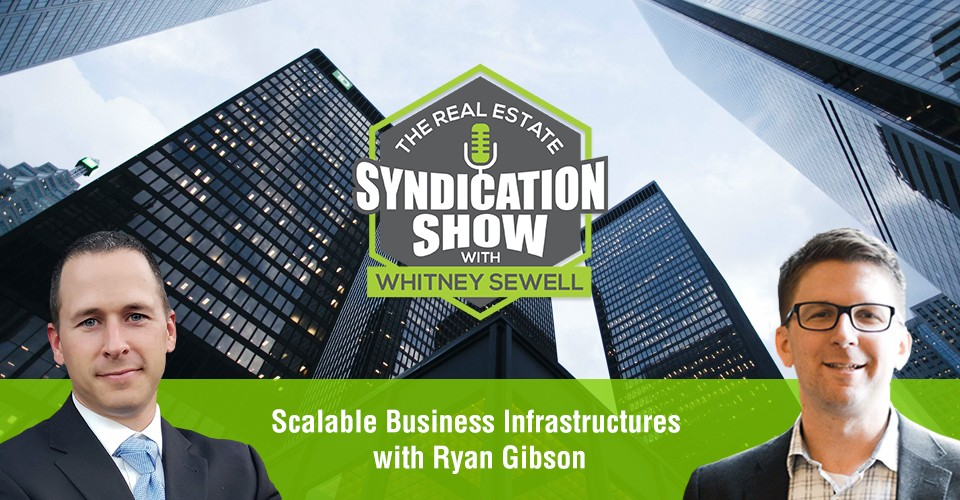 WS405: Scalable Business Infrastructures with Ryan Gibson