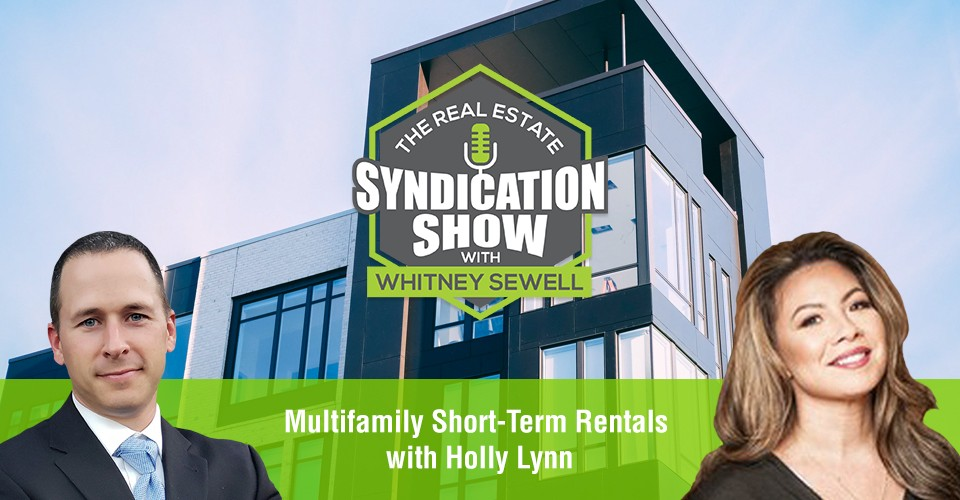 WS406: Multifamily Short-Term Rentals with Holly Lynn