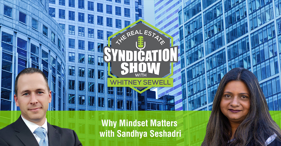 WS411: Why Mindset Matters with Sandhya Seshadri