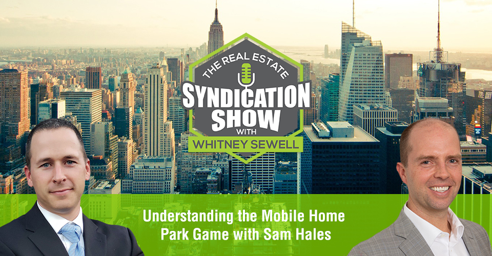 WS414: Understanding the Mobile Home Park Game with Sam Hales
