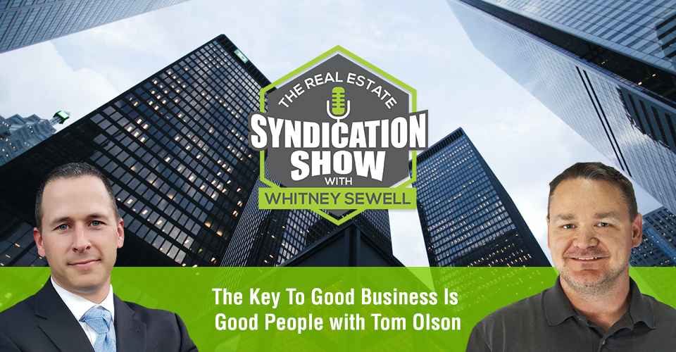WS425: The Key To Good Business Is Good People with Tom Olson