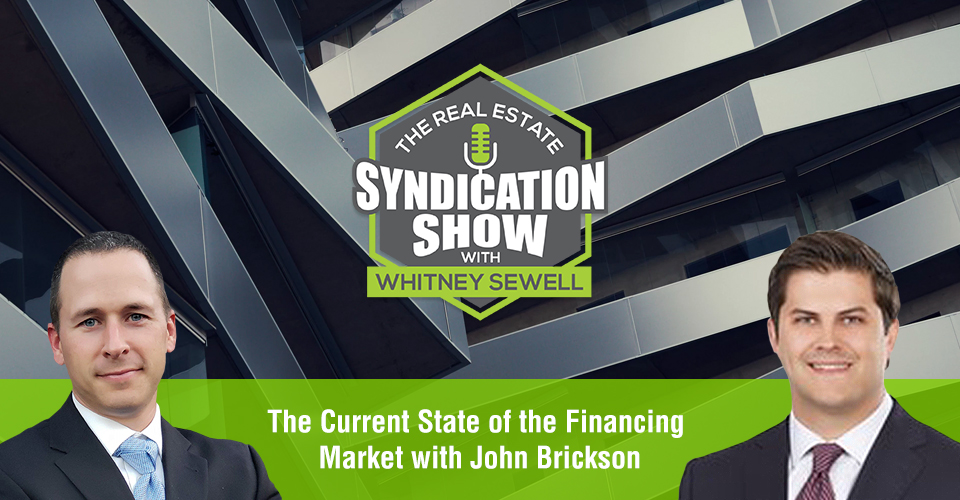 WS429: The Current State of the Financing Market with John Brickson