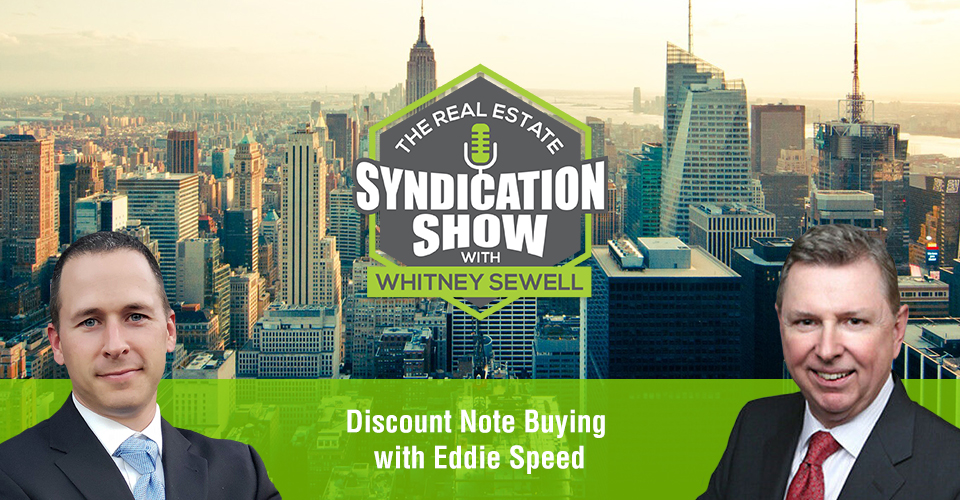 WS444: Discount Note Buying with Eddie Speed
