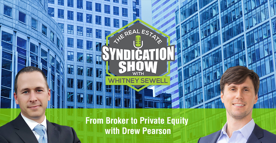 WS451: From Broker to Private Equity with Drew Pearson
