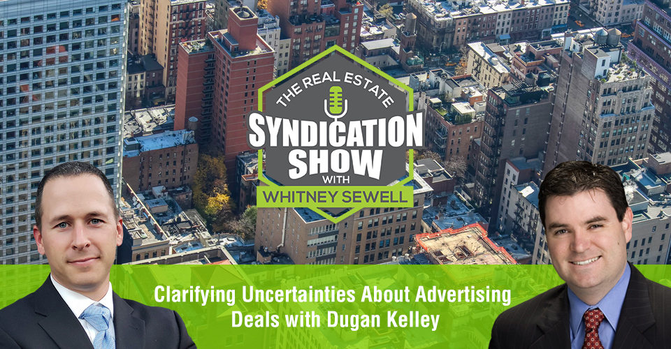 WS457: Clarifying Uncertainties About Advertising Deals with Dugan Kelley